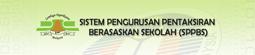 Sistem Pengurusan Pentaksiran Berasaskan Sekolah(SPPBS)